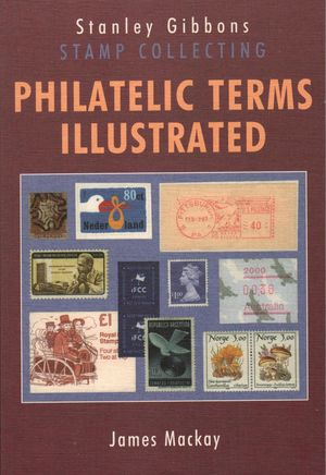 Philatelic Terms Illustrated